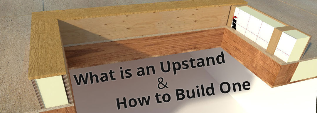 What Is A Timber Upstand & How Can I Build One?